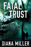 Fatal Trust