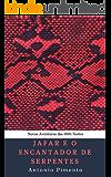 Jafar e o Encantador de Serpentes: Novas Aventuras das 1001 Noites