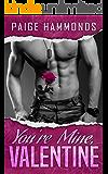 You're Mine, Valentine: A BBW Paranormal Wolf Shifter Novelette (Alpha Force Book 1)