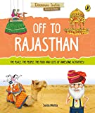 Off to Rajasthan (Discover India)