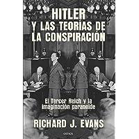 Hitler y las teorías de la conspiración: El Tercer Reich y la imaginación paranoide (Memoria Crítica)