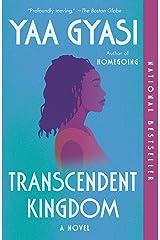 Transcendent Kingdom: A novel Paperback