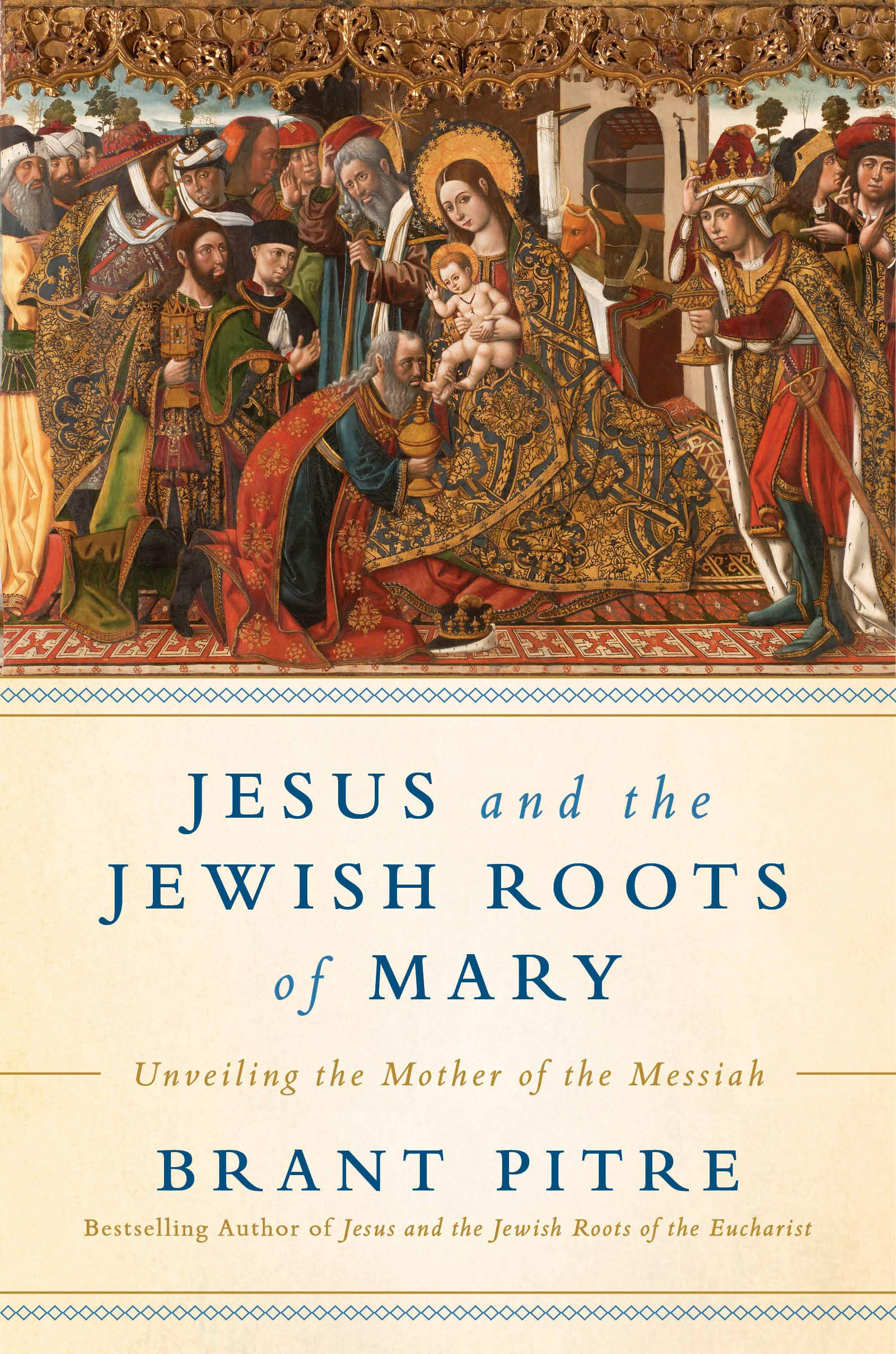 Jesus and the Jewish Roots of Mary: Unveiling the Mother of the Messiah by WaterBrook Press