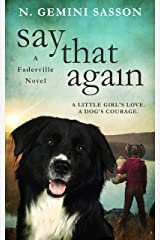 Say That Again (The Faderville Novels Book 2) Kindle Edition