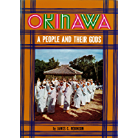 Okinawa: A People and Their Gods