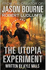 Robert Ludlum's (TM) The Utopia Experiment (A Covert-One novel Book 10) Kindle Edition