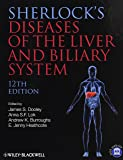 Sherlock's Diseases of the Liver and Biliary System (Sherlock Diseases of the Liver)