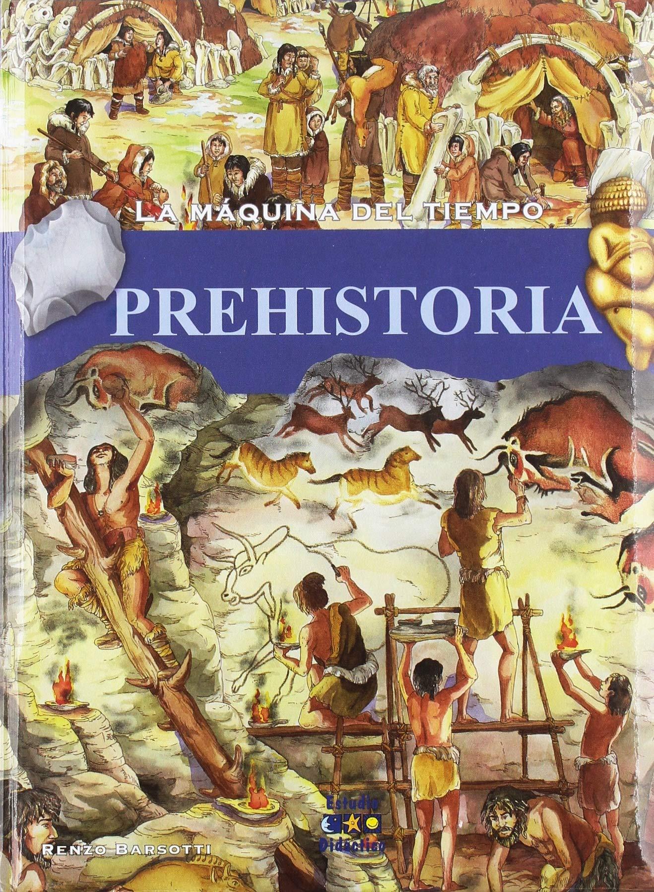 LA MAQUINA DEL TIEMPO: PREHISTORIA: 1: Amazon.es: BARSOTTI, RENZO: Libros en idiomas extranjeros