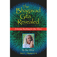 The Bhagavad Gita Revealed: A Living Teaching for Our Times (English Edition)