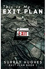 This Is My Exit Plan: A story of magic, monsters and the real world about a man whose arrogance and new-found power lead to a deadly confrontation Kindle Edition