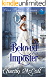 Beloved Imposter: Clean Regency Romance