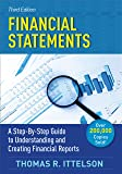 Financial Statements, Third Edition: A Step-by-Step Guide to Understanding and Creating Financial Reports (Over 200,000…