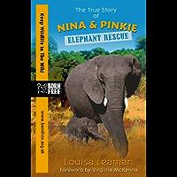 Elephant Rescue: A True Story (Born Free Book 9)
