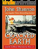 The Cracked Earth: Jack Liffey Mystery No. 2