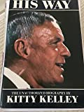 His Way: Unauthorised Biography of Frank Sinatra