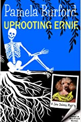 Uprooting Ernie (Jane Delaney Mysteries Book 2) Kindle Edition
