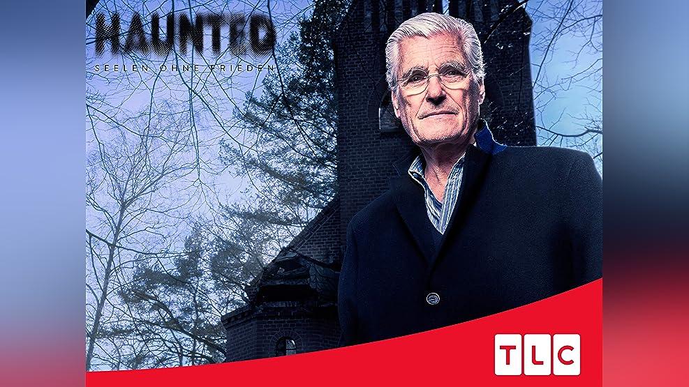 Haunted - Seelen ohne Frieden - Season 1