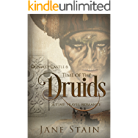 Time of the Druids: A Time Travel Romance (Dunskey Castle Book 6)
