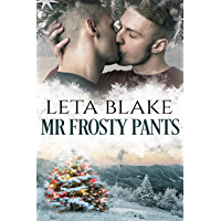 Mr. Frosty Pants: A Gay Christmas Romance (English Edition)