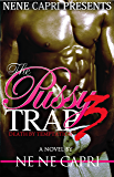 The Pussy Trap 3: Death By Temptation (The Pussy Trap Series)