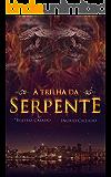 A trilha da serpente (Os descendentes Livro 1)