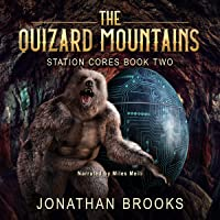 The Quizard Mountains: Station Cores, Book 2