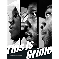 This Is Grime (English Edition)