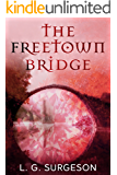 The Freetown Bridge (The Black River Chronicles Book 3)