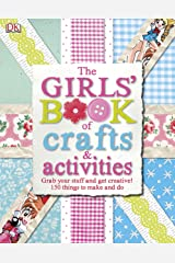 The Girls' Book of Crafts & Activities Hardcover