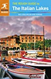 The Rough Guide to the Italian Lakes (Rough Guides)