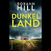Dunkel Land: Kriminalroman