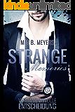 Strange memories: Verhängnisvolle Entscheidung