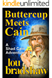 Buttercup Meets Cain (Shad Cain Book 5)