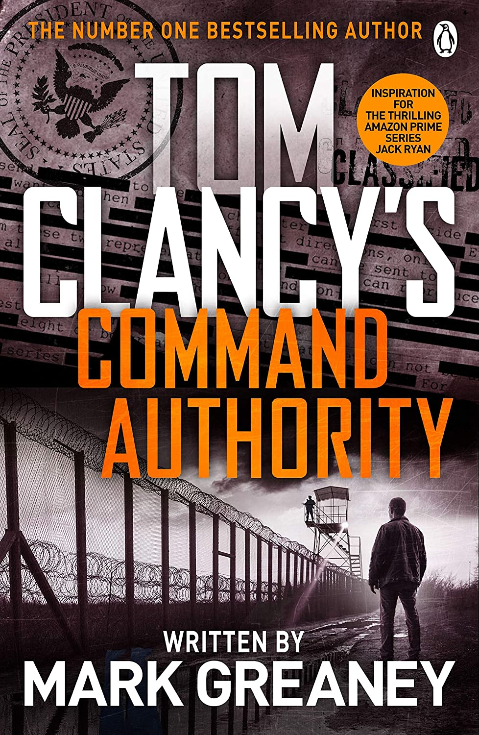 Command Authority: INSPIRATION FOR THE THRILLING AMAZON ...