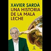 Una historia de la mala leche (Spanish Edition)