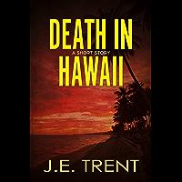 Death in Hawaii (English Edition)