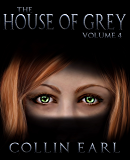 The House of Grey- Volume 4