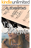 To Music (Ink & Red Silk Book 1)
