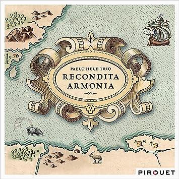 Recondita Armonia Pablo Held Amazonde Musik