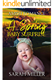 A Spring Baby Surprise: Amish Romance