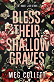 Bless Their Shallow Graves: A Southern Paranormal Suspense Novel (The Righteous Book 3)