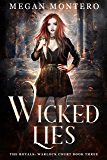 Wicked Lies (The Royals: Warlock Court Book 3) (English Edition)