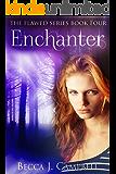 Enchanter (Flawed #4): An Urban Fantasy Story