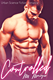 Controlled: Urban Science Fiction Romance