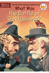 What Was the Battle of Gettysburg? (What Was?) Kindle Edition