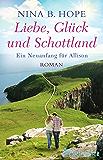 Liebe, Glück und Schottland: Ein Neuanfang für Allison