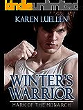 Winter's Warrior: Mark of the Monarch (Winter's Saga Book 4)