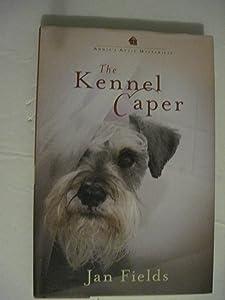 The Kennel Caper (Annie's Attic Mysteries)
