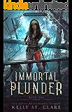 Ebba-Viva Fairisles: Immortal Plunder (Pirates of Felicity Book 1)