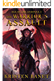 The Warrior's Assault (Age of the Andinna Book 3)